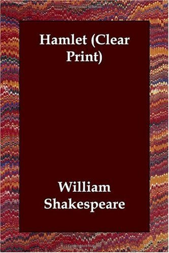 Hamlet (Clear Print) - William Shakespeare