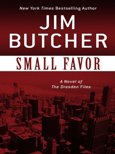 Small Favor (The Dresden Files, Book 10) - Jim Butcher