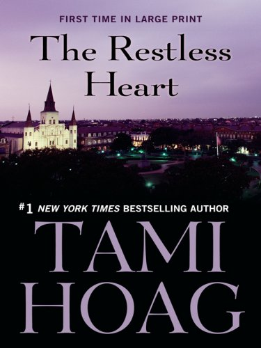 The Restless Heart (Thorndike Press Large Print Famous Authors Series) - Tami Hoag