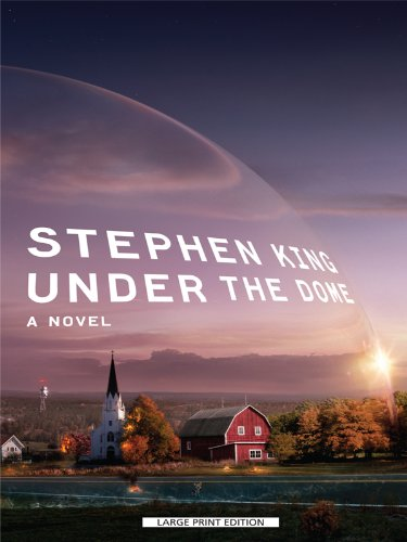Under the Dome - Stephen King
