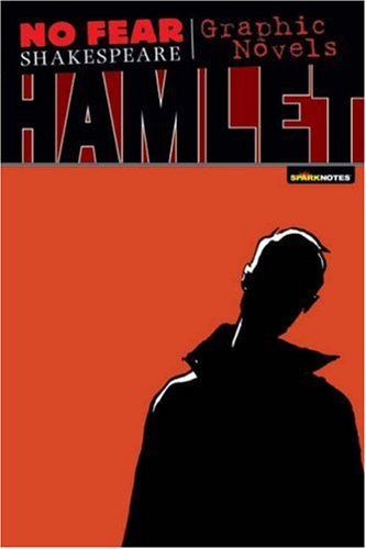 Hamlet (No Fear Shakespeare Graphic Novels) - William Shakespeare