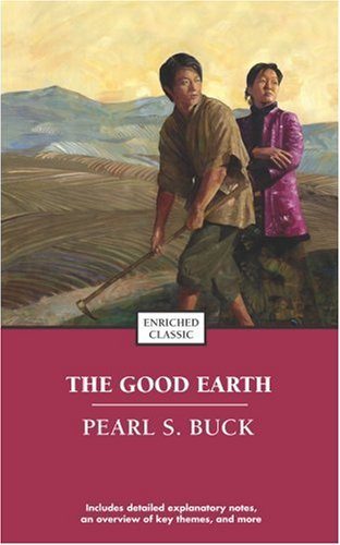 The Good Earth (Enriched Classics) - Pearl S. Buck