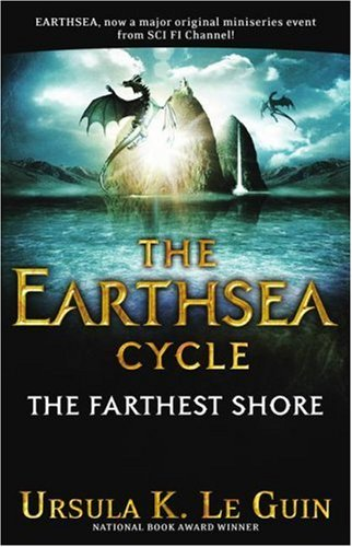 The Farthest Shore (The Earthsea Cycle, Book 3) - Ursula K. Le Guin