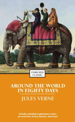 Around the World in Eighty Days (Enriched Classics Series) - Jules Verne