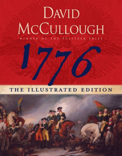 1776: The Illustrated Edition - David McCullough
