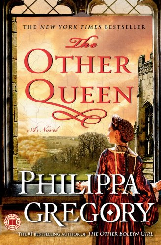 The Other Queen: A Novel - Philippa Gregory