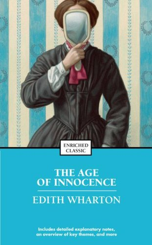 The Age of Innocence (Enriched Classic) - Edith Wharton