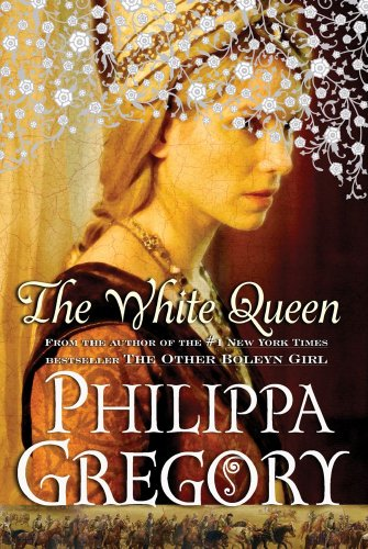 The White Queen: A Novel (Cousins' War) - Philippa Gregory