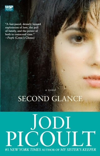Second Glance: A Novel - Jodi Picoult