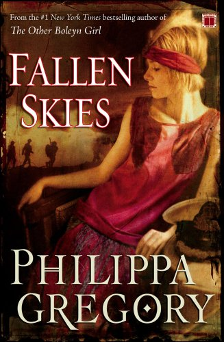 Fallen Skies: A Novel - Philippa Gregory
