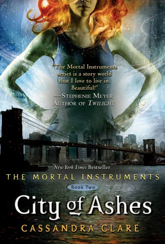City of Ashes (Mortal Instruments) - Cassandra Clare