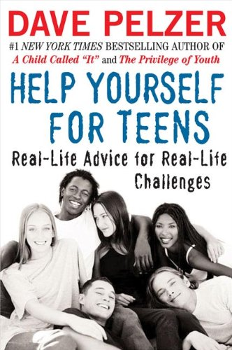 Help Yourself For Teens: Real-Life Advice For Real-Life Challenges (Turtleback School & Library Binding Edition) - Dave Pelzer