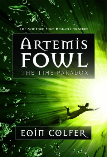 The Time Paradox (Artemis Fowl, Book 6) - Eoin Colfer