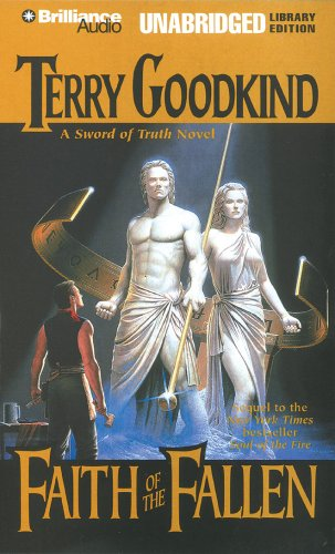 Faith of the Fallen (Sword of Truth) - Terry Goodkind