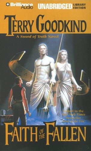 Faith of the Fallen (Sword of Truth) - Terry Goodkind