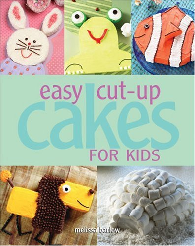 cakes for kids. Easy Cut-up Cakes for Kids