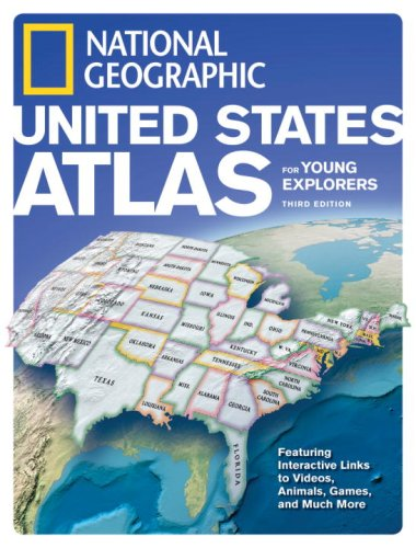 National Geographic United States Atlas for Young Explorers, Third Edition / National Geographic