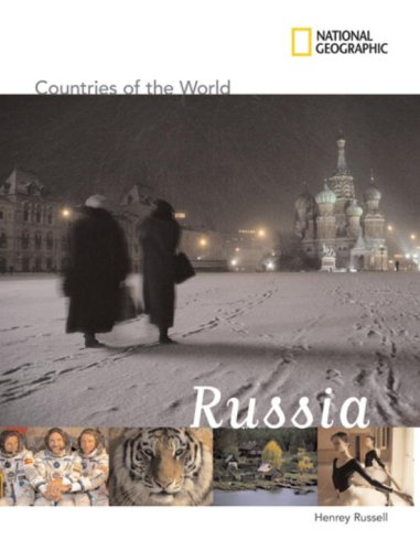National Geographic Countries of the World: Russia / Henry Russell