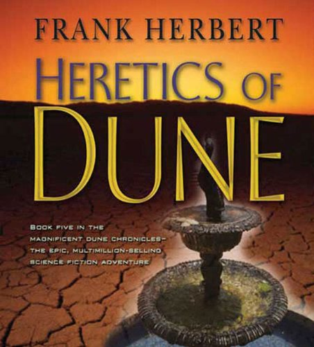 Heretics of Dune (Dune Chronicles (Books on Tape Audio)) - Frank Herbert