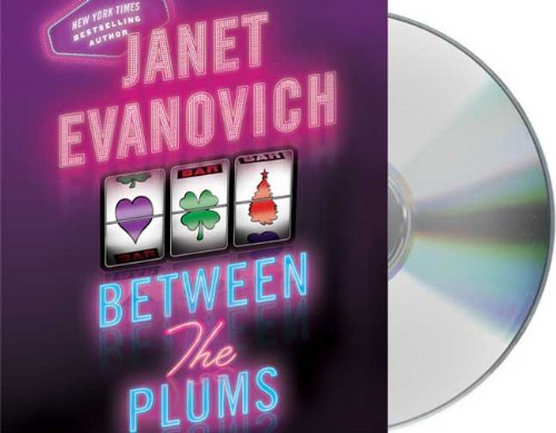Between the Plums (Stephanie Plum) - Janet Evanovich