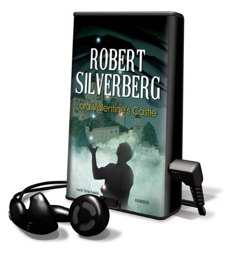 Lord Valentine's Castle [With Earbuds] (Playaway Adult Fiction) - Robert Silverberg