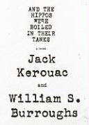 And the Hippos Were Boiled in Their Tanks [Library Binding] - Jack Kerouac
