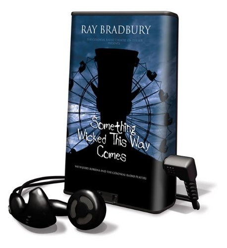 Something Wicked This Way Comes [With Earbuds] (Playaway Adult Fiction) - Ray Bradbury