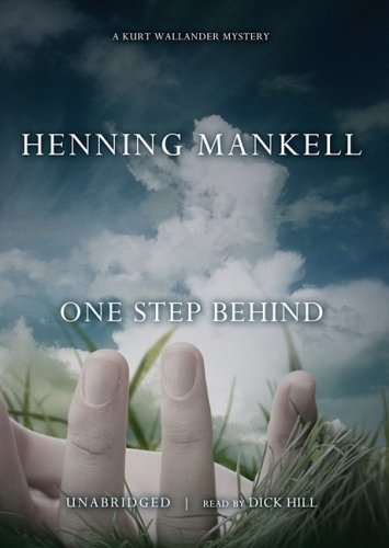 One Step Behind (A Kurt Wallander Mystery) - Henning Mankell