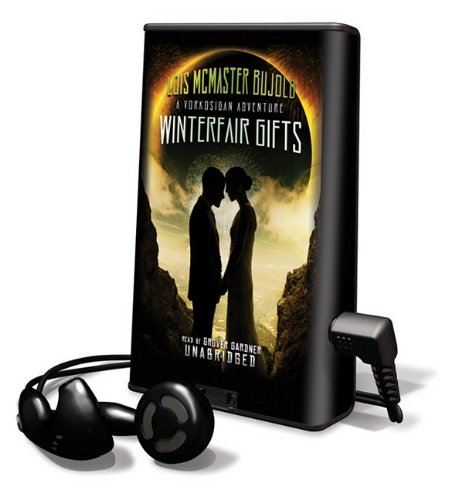 Winterfair Gifts [With Earbuds] (Playaway Adult Fiction) - Lois McMaster Bujold