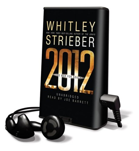 2012: The War for Souls [With Earbuds] (Playaway Adult Fiction) - Whitley Strieber