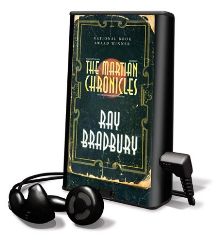 The Martian Chronicles [With Earbuds] (Playaway Adult Fiction) - Ray Bradbury