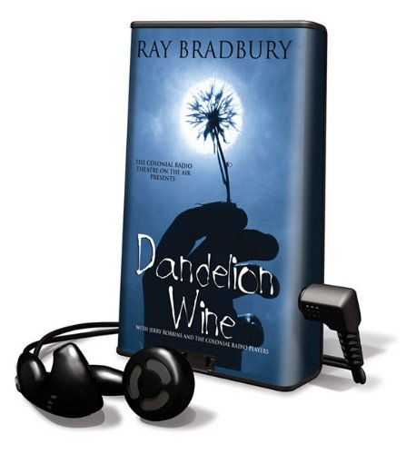 Dandelion Wine [With Earbuds] (Playaway Adult Fiction) - Ray Bradbury