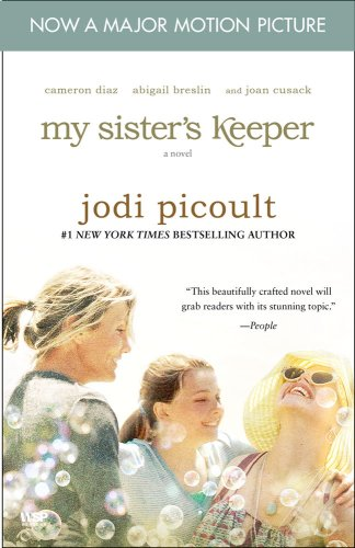 My Sister's Keeper - Movie Tie-In: A Novel - Jodi Picoult