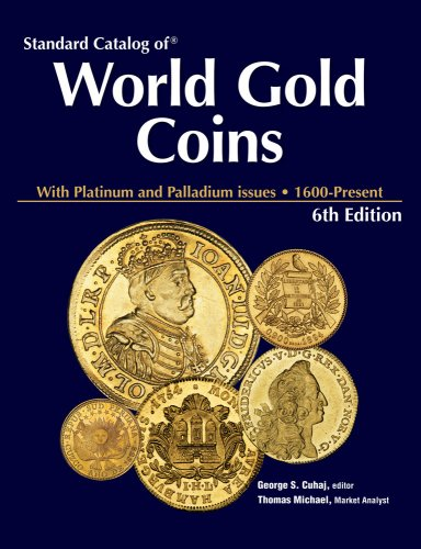 Standard Catalog Of World Gold Coins Thomas Michael