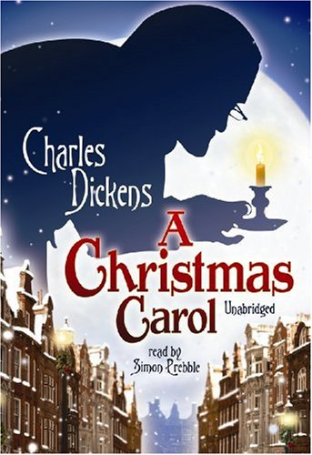 A Christmas Carol (Blackstone Audio Classic Collection) - Charles Dickens