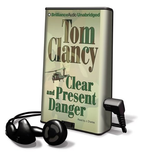 Clear and Present Danger [With Earbuds] (Playaway Adult Fiction) - Tom Clancy