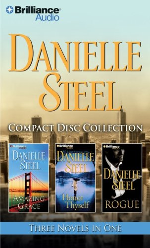 Danielle Steel CD Collection: Amazing Grace, Honor Thyself, Rogue - Danielle Steel