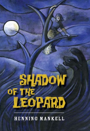 Shadow of the Leopard - Henning Mankell