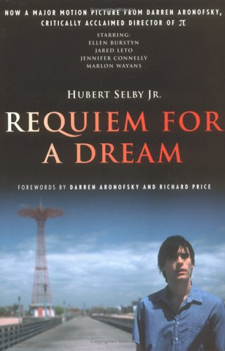 Requiem for a Dream: A Novel - Hubert Selby Jr.
