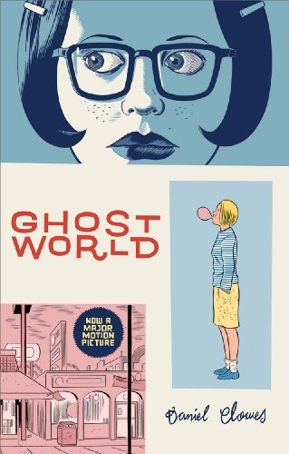 Ghost World - Daniel Clowes