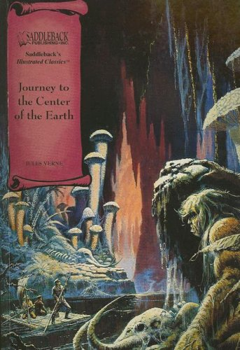 Journey to the Center of the Earth (Illustrated Classics) - Jules Verne