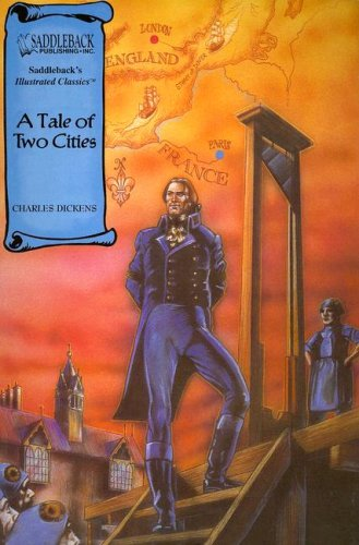 A Tale of Two Cities (Saddleback's Illustrated Classics) - Charles Dickens