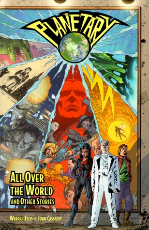 Planetary Vol. 1: All Over the World and Other Stories - Warren Ellis