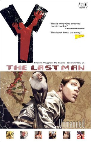Y: The Last Man, Vol. 1: Unmanned - Brian K. Vaughan