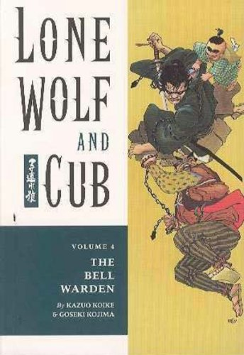 Lone Wolf and Cub 4: The Bell Warden - Kazuo Koike