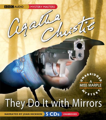 They Do It With Mirrors: A Miss Marple Mystery - Agatha Christie