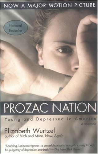 Prozac Nation (Movie Tie-In) / Elizabeth Wurtzel