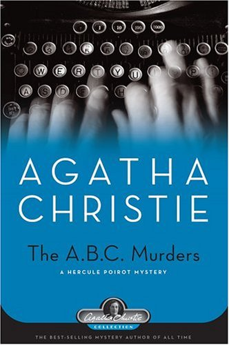 ABC Murders: A Hercule Poirot Mystery (Agatha Christie Collection) - Agatha Christie