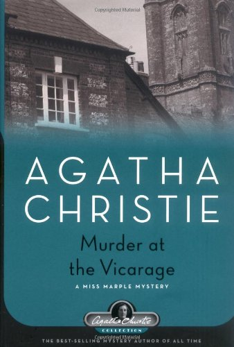 Murder at the Vicarage: A Miss Marple Mystery (Agatha Christie Collection) - Agatha Christie
