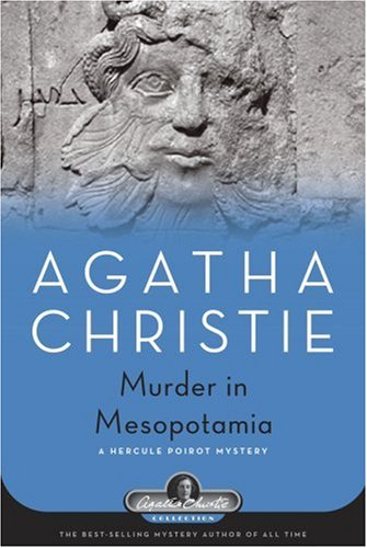 Murder in Mesopotamia: A Hercule Poirot Mystery (Agatha Christie Collection) - Agatha Christie